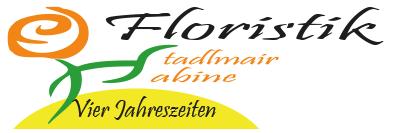 Floristik Vier Jahreszeiten | Stadlmair Sabine